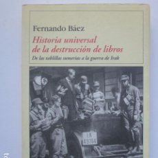 Libros de segunda mano: HISTORIA UNIVERSAL DE LA DESTRUCCIÓN DE LIBROS.. Lote 289511668