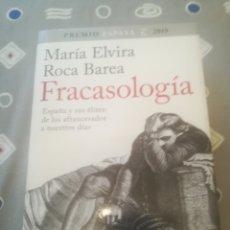 Libros de segunda mano: FRACASOLOGÍA. MARÍA ELVIRA ROCA BAREA. ESPAÑA Y SUS ELITES. PREMIO ESPASA 2019. Lote 289517018