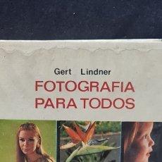 Libros de segunda mano: PRECIOSO LIBRO. FOTOGRAFÍA PARA TODOS. GERT LINDNER. CLUB EVEREST.. Lote 289534173
