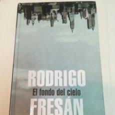 Libros de segunda mano: RODRIGO FRESÁN EL FONDO DEL CIELO SA5709. Lote 289550653