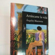 Libros de segunda mano: ÁNGELES MASTRETTA ARRÁNCAME LA VIDA SA5712. Lote 289553083