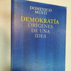 Libros de segunda mano: DOMÉNICO MUSTI DEMOKRATIA. ORIGENES DE UNA IDEA SA5713. Lote 289553398