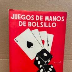Libros de segunda mano: ANTIGUO LIBRO DE MAGIA JUEGOS DE MANO DE BOLSILLO DE WENCESLAO CIURÓ AÑO 1971. Lote 289560268