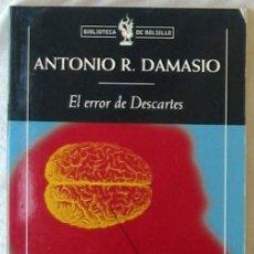 Libros de segunda mano: EL ERROR DE DESCARTES - ANTONIO R. DAMASIO - ED. CRÍTICA 2003 - VER INDICE. Lote 289609333