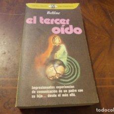 Libros de segunda mano: EL TERCER OÍDO, BELLINE. PLAZA JANÉS 1ª ED. JUNIO 1.977. Lote 289677448