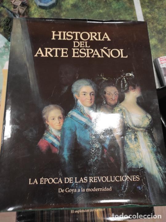 TOMO NOVENO HISTORIA DEL ARTE ESPAÑOL LA EPOCA DE LAS REVOLUCIONES DE GOYA A LA MODERNIDAD (Libros de Segunda Mano - Bellas artes, ocio y coleccionismo - Otros)