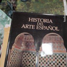 Libros de segunda mano: HISTORIA DEL ARTE ESPAÑOL. CRISOL DE TRES CULTURAS. LO ISLÁMICO, LO JUDÍO Y LO CRISTIANO. Lote 289703863