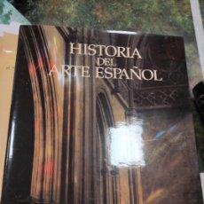 Libros de segunda mano: HISTORIA DEL ARTE ESPAÑOL LA ÉPOCA DE LAS CATEDRALES EL ESPLENDOR DEL GÓTICO. Lote 289703918