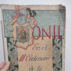 Libros de segunda mano: ONIL EN EL III CENTENARIO DE LA VIRGEN DE LA SALUD. 1948 LIBRO FIESTAS. Lote 289705463