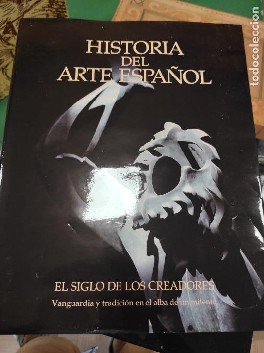 HISTORIA ARTE ESPAÑOL X - EL SIGLO DE LOS CREADORES- (Libros de Segunda Mano - Bellas artes, ocio y coleccionismo - Otros)