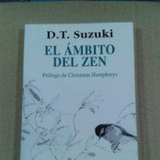 Libros de segunda mano: EL ÁMBITO DEL ZEN - D. T. SUZUKI. Lote 289715318