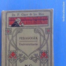 Libros de segunda mano: PEDAGOGÍA UNIVERSITARIA, FERNANDO GINER DE LOS RÍOS. MANUALES GALACH. Lote 289723873