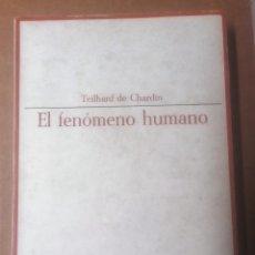 Libros de segunda mano: TEILHARD DE CHARDIN, EL FENÓMENO HUMANO, TAURUS, 1967. Lote 289724223