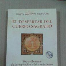 Libros de segunda mano: EL DESPERTAR DEL CUERPO SAGRADO - TENZIN WANGYAL RINPOCHE. NO CONTIENE DVD. Lote 289727613