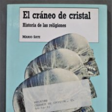 Libros de segunda mano: EL CRÁNEO DE CRISTAL. HISTORIA DE LAS RELIGIONES. MARIO SATZ. Lote 289734133