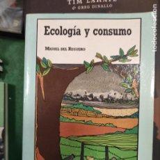 Libros de segunda mano: REGUERO, MIGUEL DEL. - ECOLOGIA Y CONSUMO.. Lote 289740593