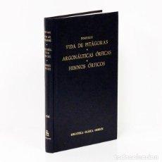 Libros de segunda mano: PORFIRIO. VIDA DE PITÁGORAS. ARGONÁUTICAS ÓRFICAS. HIMNOS ÓRFICOS. BIBLIOTECA CLÁSICA GREDOS, 1987. Lote 289868988