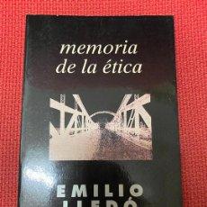 Libros de segunda mano: MEMORIA DE LA ÉTICA. EMILIO LLEDÓ. TAURUS, 1994.. Lote 289886863