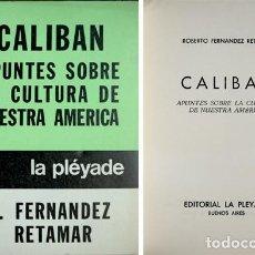 Libros de segunda mano: FERNÁNDEZ RETAMAR, ROBERTO. CALIBAN. APUNTES SOBRE LA CULTURA DE NUESTRA AMÉRICA. 1973.. Lote 289891878