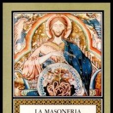 Libros de segunda mano: LA MASONERIA Y LA CORUÑA. HISTORIA DE LA MASONERIA GALLEGA. ALBERTO VALIN FENANDEZ. GALICIA.. Lote 289900878