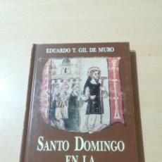 Libros de segunda mano: SANTO DOMINGO EN LA CALZADA / EDUARDO T GIL DE MURO / ARAGON BOIRA IBERCAJA / ALL41. Lote 289901918