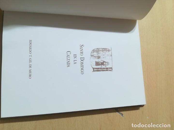 Libros de segunda mano: SANTO DOMINGO EN LA CALZADA / EDUARDO T GIL DE MURO / ARAGON BOIRA IBERCAJA / ALL41 - Foto 7 - 289901918