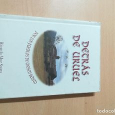 Libros de segunda mano: DETRÁS DE URUEL, POR LOS PUEBLOS DE MOSEN BENITO / RICARDO MUR SAURA / ARAGON BOIRA IBERCAJA / ALL41. Lote 289902038