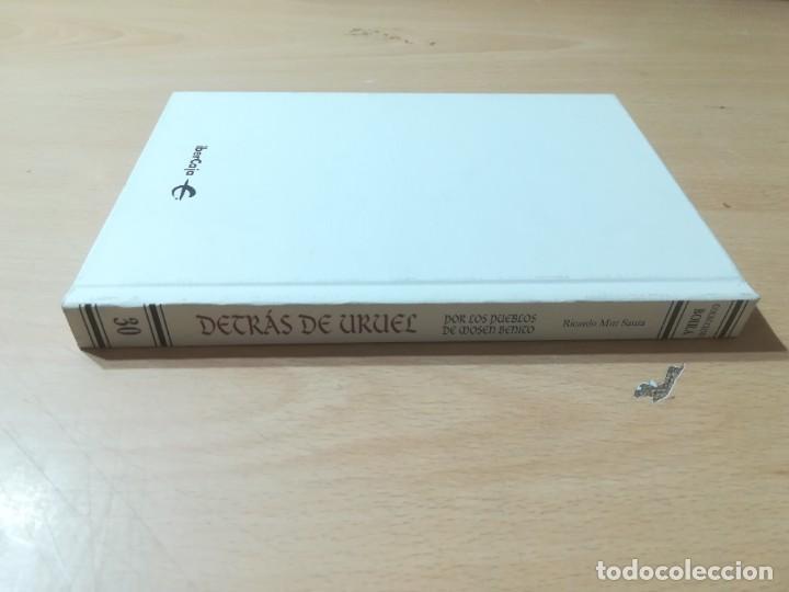 Libros de segunda mano: DETRÁS DE URUEL, POR LOS PUEBLOS DE MOSEN BENITO / RICARDO MUR SAURA / ARAGON BOIRA IBERCAJA / ALL41 - Foto 2 - 289902038