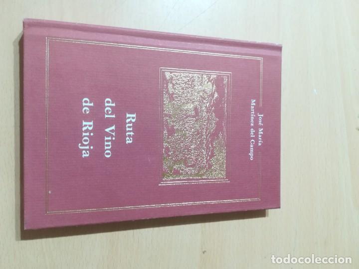 RUTA DEL VINO DE RIOJA / JOSE MARIA MARTINEZ DEL CAMPO / ARAGON BOIRA IBERCAJA / ALL41 (Libros de Segunda Mano - Historia - Otros)