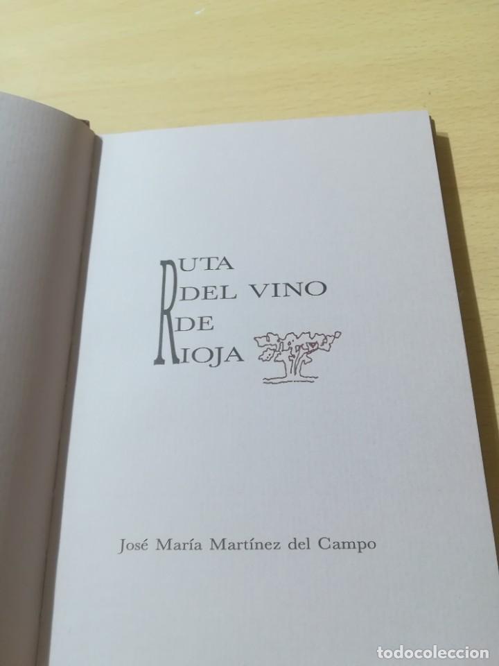 Libros de segunda mano: RUTA DEL VINO DE RIOJA / JOSE MARIA MARTINEZ DEL CAMPO / ARAGON BOIRA IBERCAJA / ALL41 - Foto 7 - 289902518
