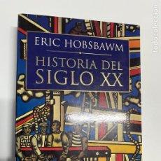 Libros de segunda mano: HISTORIA DEL SIGLO XX ERIC HOBSBAWM (CRÍTICA), VER FOTOS.4,36 ENVIÓ CERTIFICADO.. Lote 289902583