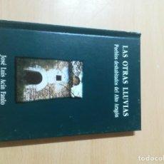Libros de segunda mano: LAS OTRAS LLUVIAS / PUEBLOS DESHABITADOS DEL ALTO ARAGON / ARAGON BOIRA IBERCAJA / ALL41. Lote 289902853