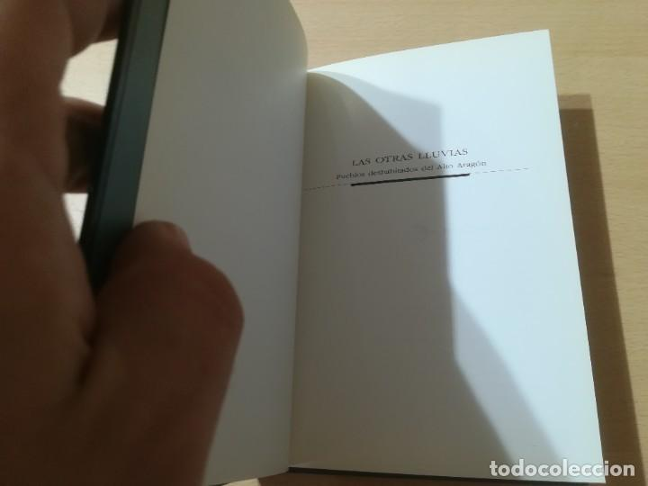 Libros de segunda mano: LAS OTRAS LLUVIAS / PUEBLOS DESHABITADOS DEL ALTO ARAGON / ARAGON BOIRA IBERCAJA / ALL41 - Foto 5 - 289902853
