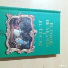 Libros de segunda mano: EL CONDE DE ARANDA Y EL TEATRO / JESUS RUBIO JIMENEZ / ARAGON BOIRA IBERCAJA / ALL41. Lote 289903118