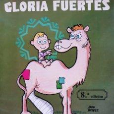 Libros de segunda mano: EL CAMELLO COJITO GLORIA FUERTES DIBUJA JULIO ALVAREZ ESCUELA ESPAÑOLA 1987. Lote 289932643