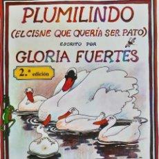 Libros de segunda mano: PLUMILINDO GLORIA FUERTES DIBUJA JESUS GABAN ESCUELA ESPAÑOLA 1986. Lote 289933963