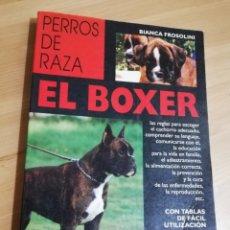 Libros de segunda mano: EL BOXER (BIANCA FROSOLINI). Lote 289949273