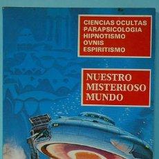 Libros de segunda mano: NUESTRO MISTERIOSO MUNDO Nº 2 - REVISTA KARMA 7 (NºS 72,67,43, 58) AÑOS 70. Lote 290028778