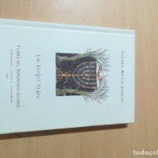 Libros de segunda mano: UN VERGEL VEDRE, FLORES DEL REPERTORIO SEFARDI / SUSANA WEICH SHAHAK / ARAGON BOIRA IBERCAJA / ALL41. Lote 290063658