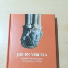 Libros de segunda mano: JOB EN VERUELA, ESCULTURAS CLAUSTRO GOTICO / JAVIER DELGADO / ARAGON BOIRA IBERCAJA / ALL41. Lote 290064973
