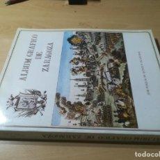 Libros de segunda mano: ALBUM GRAFICO DE ZARAGOZA - LAMINAS - / JOSE PASCUAL QUINTO DE LOS RIOS / CAJA AHORROS, ARAGON / AL. Lote 290065903