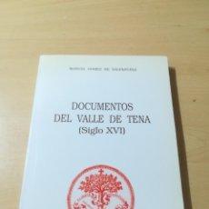 Libros de segunda mano: DOCUMENTOS DEL VALLE DE TENA SIGLO XVI / MANUEL GOMEZ DE VALENZUELA / ARAGON, CAJA AHORROS / ALL87. Lote 290078608