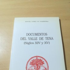 Libros de segunda mano: DOCUMENTOS DEL VALLE DE TENA SIGLO XIV - XV / MANUEL GOMEZ DE VALENZUELA / ARAGON, CAJA AHORROS / A. Lote 290078768