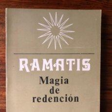 Libros de segunda mano: MAGIA DE REDENCIÓN. RAMATIS. EDITORIAL KIER.. Lote 290083453