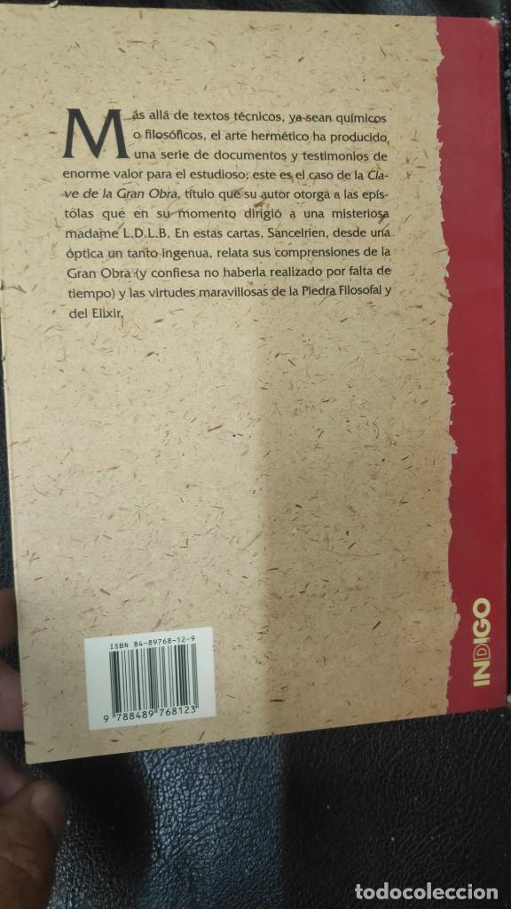 Libros de segunda mano: CLAVE DE LA GRAN OBRA O CARTAS DE MR LE SANCELERIEN TOURANGEAU ( INDIGO 1997 ) - Foto 3 - 290087168