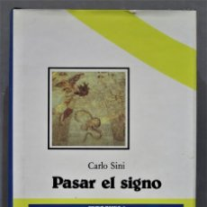 Libros de segunda mano: PASAR EL SIGNO. SINI. Lote 290107928