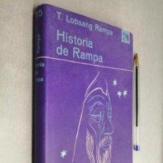 Libros de segunda mano: HISTORIA DE RAMPA / T. LOBSANG RAMPA / EDICIONES DESTINO 1ª EDICIÓN 1965. Lote 290112568