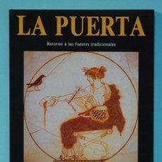 Libros de segunda mano: LA PUERTA. RETORNO A LAS FUENTES TRADICIONALES. LA TRADICION GRIEGA (LOS MITOS DE HOMERO). Lote 290141703