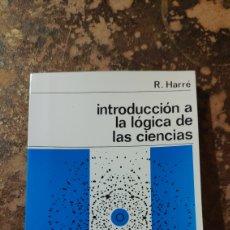 Libros de segunda mano: INTRODUCCIÓN A LA LÓGICA DE LAS CIENCIAS (R. HARRE) (NUEVA COLECCIÓN LABOR). Lote 290145998