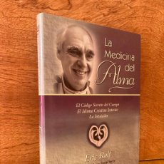 Livros em segunda mão: ¡¡LIQUIDACION!! PEDIDO MINIMO 5 EUROS - LA MEDICINA DEL ALMA - ERIC ROLF - TAPA DURA Y SOBRECUBIERTA. Lote 290909123